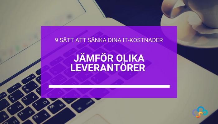 sank-it-kostnader-jamfor-IT-leverantorer