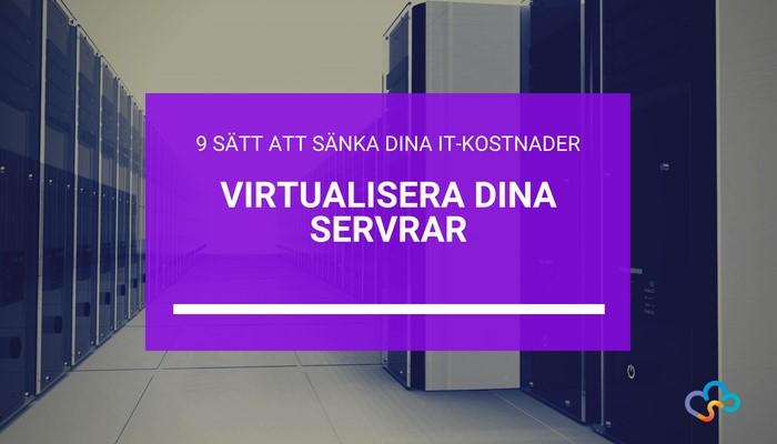 sank-it-kostnader-virtualisera-servrar